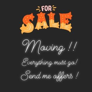 Send me offers!! Everything must go!